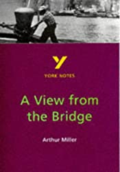 "York Notes on Arthur Miller's ""View from the Bridge"""