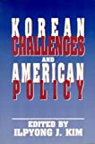 Korean Challenges and American Policy, , 0887020569