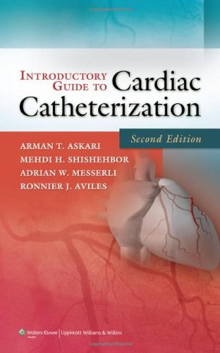 Introductory Guide to Cardiac Catheterization by Brand: Lippincott Williams n Wilkins