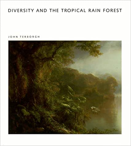 Diversity and the Tropical Rain Forest: A Scientific American Library Book (Scientific American Library Series)