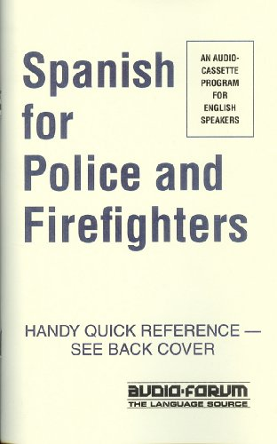 Spanish for Police & Firefighters (audio CDs & text) (Spanish Edition)