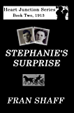 Stephanie's Surprise (The Heart Junction Series Book 2)