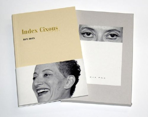 Roni Horn: Index Cixous Special Edition