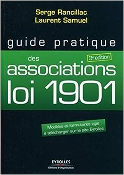 Book's Cover of Guide pratique des associations loi 1901 : Modèles et formulaires type à télécharger sur le site Eyrolles (Français) Broché – 27 mai 2011