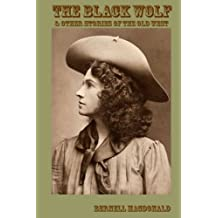 The Black Wolf: & Other Stories of the Old West