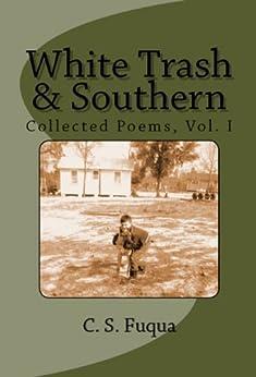 White Trash & Southern by [Fuqua, C.S.]