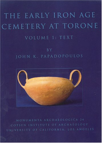 The Early Iron Age Cemetery at Torone. 2 Volumes.  (Monumenta Archaeologica (Univ of Calif-La, Inst of (Early Iron)