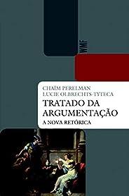 Tratado da argumentação: A nova retórica