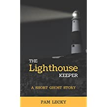The Lighthouse Keeper: A Short Ghost Story