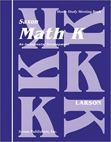 Saxon Math K Homeschool: Complete Kit 1st Edition: SAXON ...