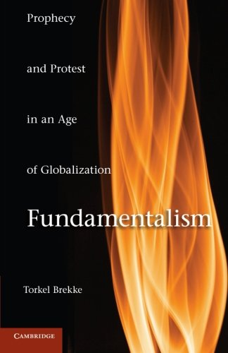 Download Fundamentalism: Prophecy and Protest in an Age of Globalization ebook