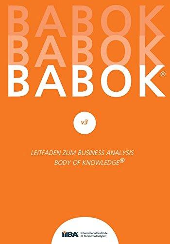 BABOK® v3: Leitfaden zur Business-Analyse BABOK® Guide 3.0