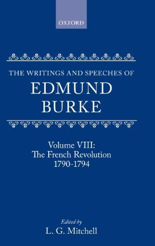 The Writings and Speeches of Edmund Burke: Volume VIII: The French Revolution 1790-1794 by Edmund Burke (1990-04-26)