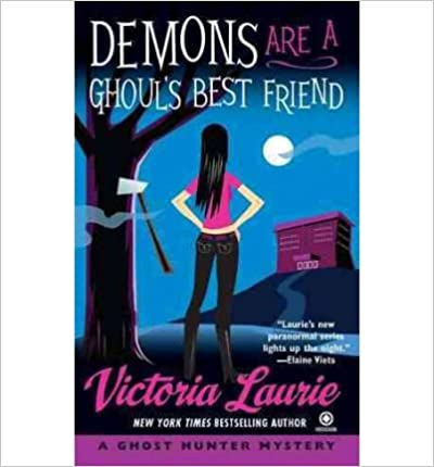 Free epub downloads ebooks Demons Are a Ghoul's Best Friend: A Ghost Hunter Mystery (Ghost Hunter Mysteries) (Paperback) - Common B00FKYSO4U in het Nederlands PDF DJVU FB2