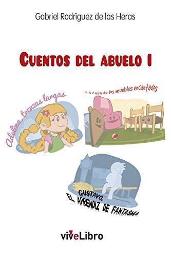 Cuentos del Abuelo I (Spanish Edition) by [Rodríguez de las Heras, Gabriel