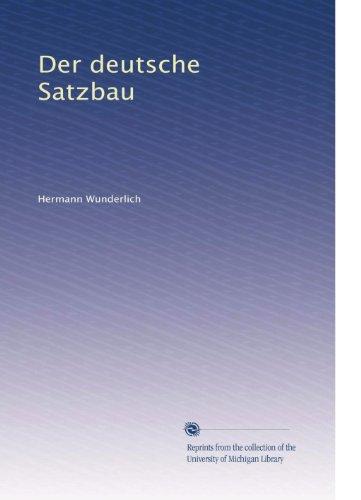 Der deutsche Satzbau (German Edition)