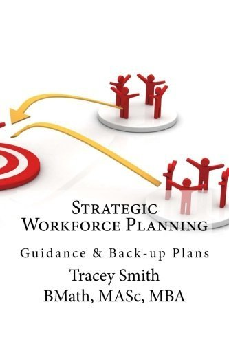 By Tracey Smith - Strategic Workforce Planning: Guidance & Back-Up Plans (2012-10-25) [Paperback]