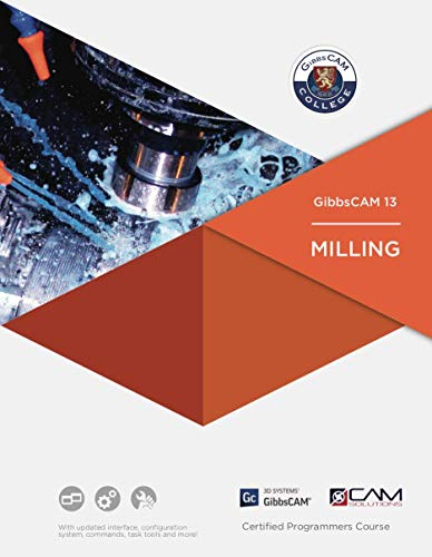 GibbsCAM 13 Milling Textbook