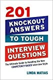 img - for 201 Knockout Answers to Tough Interview Questions Publisher: AMACOM book / textbook / text book