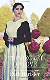 The Secret of Love (Amish Second Chance Romance)
