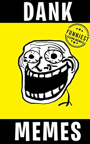 Dank Memes: Clean Funny Humorous XL Memes 2019 - Kindle