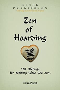 Zen Hoarding offerings deciding what ebook product image