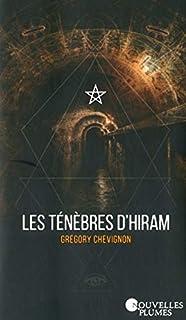 Les ténèbres d'Hiram, Chevignon, Grégory