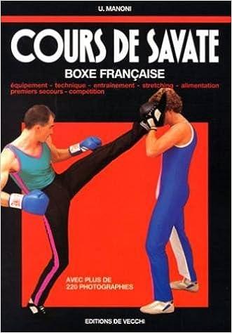 Livres gratuits en ligne Cours de savate : Boxe française epub pdf