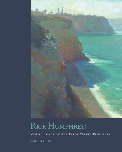 Rick Humphrey: Visual Essays of the Palos Verdes Peninsula