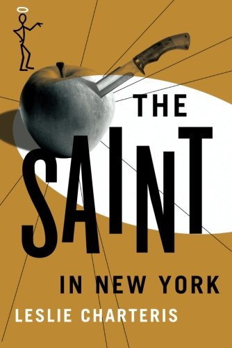 The Saint In New York (The Saint Series)