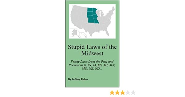 Stupid iowa laws