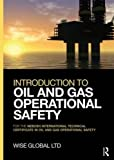 Product review for Introduction to Oil and Gas Operational Safety: for the NEBOSH International Technical Certificate in Oil and Gas Operational Safety