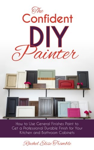 the-confident-diy-painter-how-to-use-general-finishes-paint-to-get-a-professional-durable-finish-for