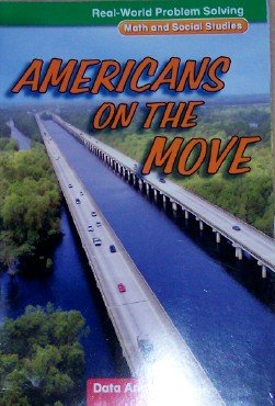 Americans on the Move: Data Analysis, Grade 4 (Real-World Problem Solving: Math and Social Studies)