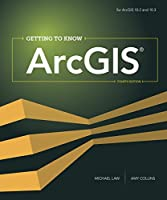 Getting to Know ArcGIS, 4th Edition Front Cover