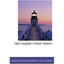 Clara Vaughan: A Novel, Volume I