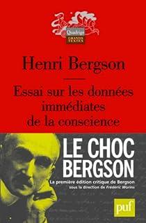 Essai sur les données immédiates de la conscience par Bergson