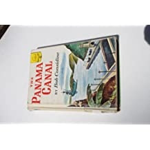 The Panama Canal;