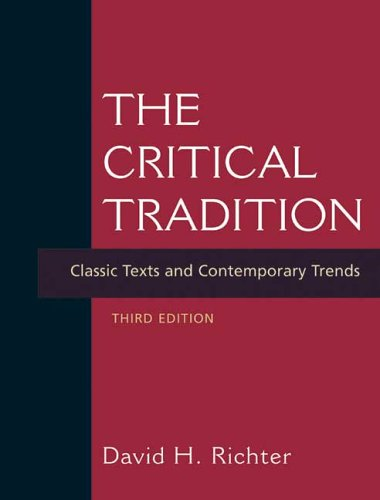 The Critical Tradition: Classic Texts and Contemporary Trends