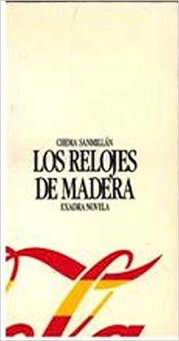 Los relojes de madera (Exadra novela) (Spanish Edition): Chema Sanmillán: 9788487070075: Amazon.com: Books