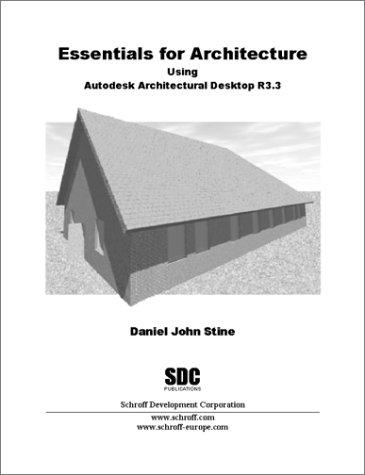 Download Essentials for Architecture Using Autodesk Architectural Desktop R 3.3 PDF