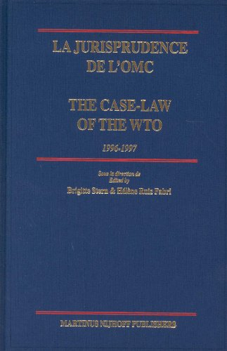 Jurisprudence de l'OMC / The Case-Law of the WTO: 1996-1997 (La Jurisprudence de L'Omc / The Case-Law of the Wto)