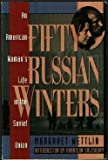 Fifty Russian Winters, Margaret Wettlin, 0886876540