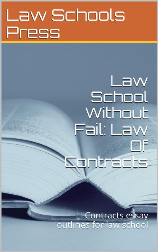 Law School Without Fail: Law Of Contracts: (e law book) Contract law essay methods a - z  Ivy Black Letter Law books ... author of 6 published bar essays 2012 - LOOK INSIDE! !