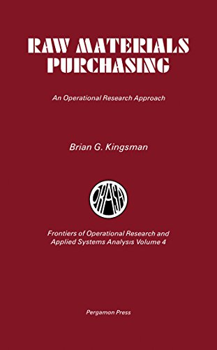 Raw Materials Purchasing: An Operational Research Approach (Frontiers of Operational FORS)