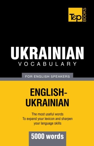 Ukrainian vocabulary for English speakers - 5000 words...