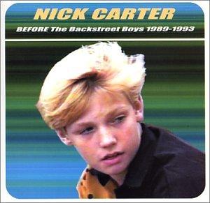 Nick Carter: Before The Backstreet Boys 1989-1993 0