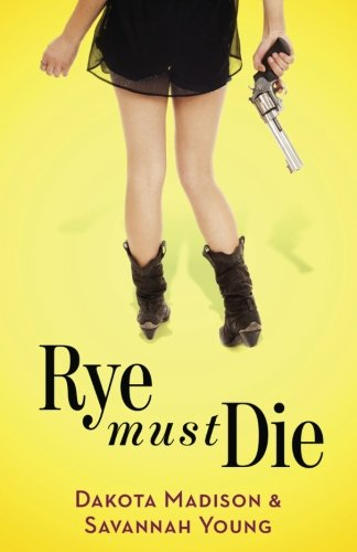 Download Rye Must Die (An Izzy & Max Paranormal Romantic Comedy) (Volume 1) pdf epub