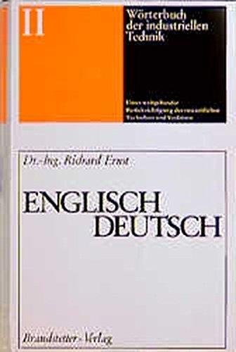 Wörterbuch der industriellen Technik, Bd.2, Englisch-Deutsch