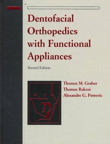 Dentofacial Orthopedics with Functional Appliances, 2e